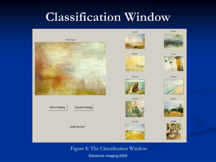 Classification Window