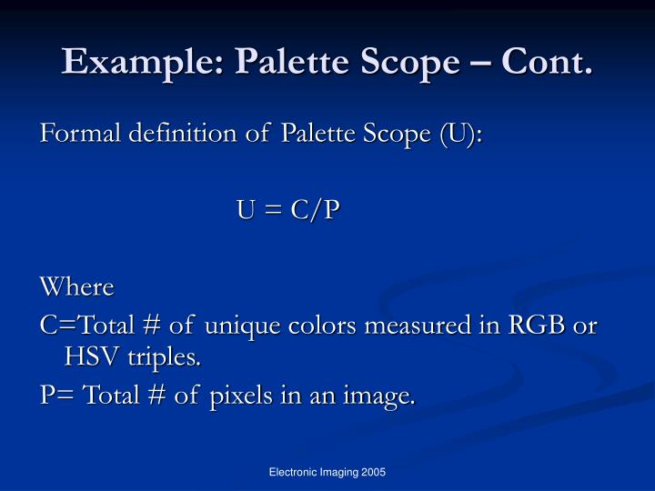 Example: Palette Scope – Cont.