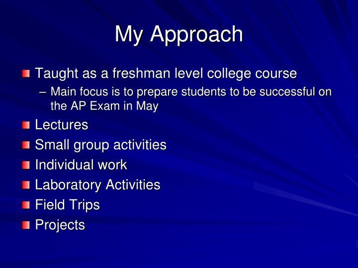 My Approach