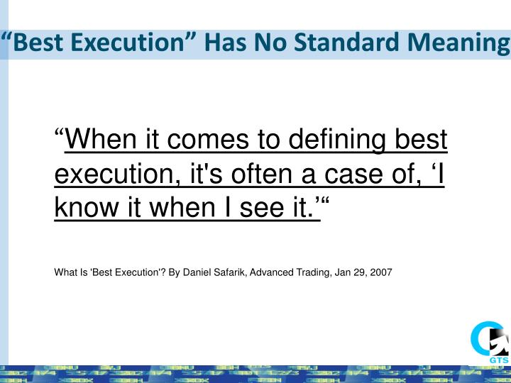 """Best Execution"" Has No Standard Meaning"