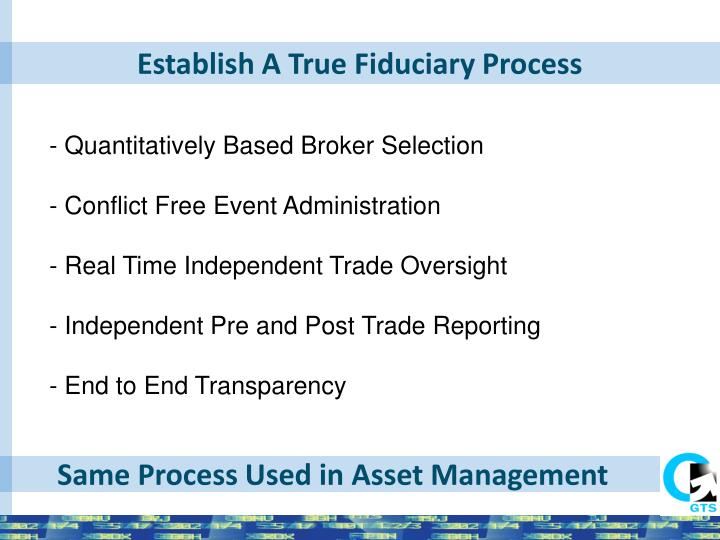 Establish A True Fiduciary Process