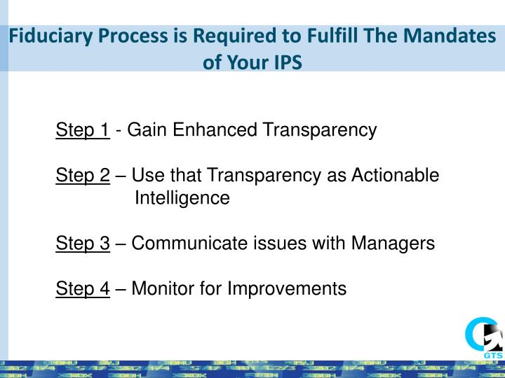 Fiduciary Process is Required to Fulfill The Mandates of Your IPS