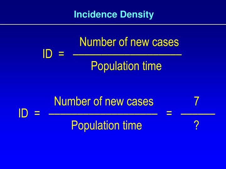 Incidence Density