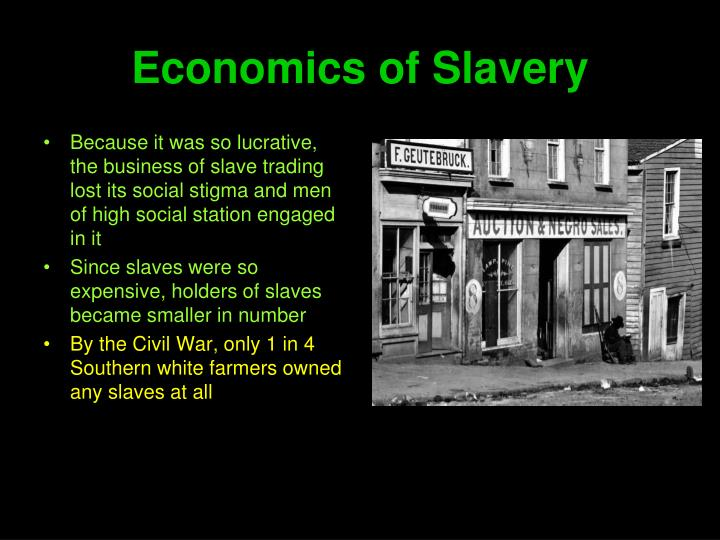 Economics of Slavery