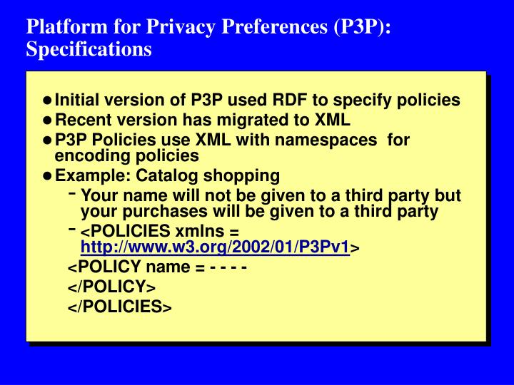 Platform for Privacy Preferences (P3P):