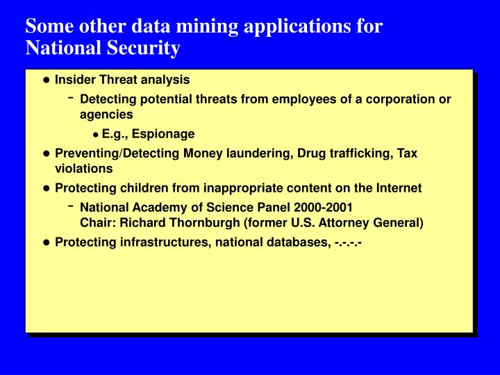 Some other data mining applications for