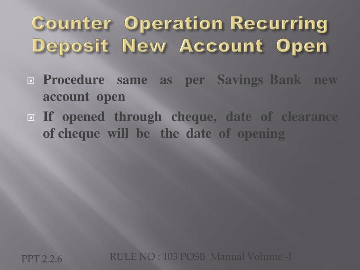 Counter  Operation Recurring Deposit  New  Account  Open