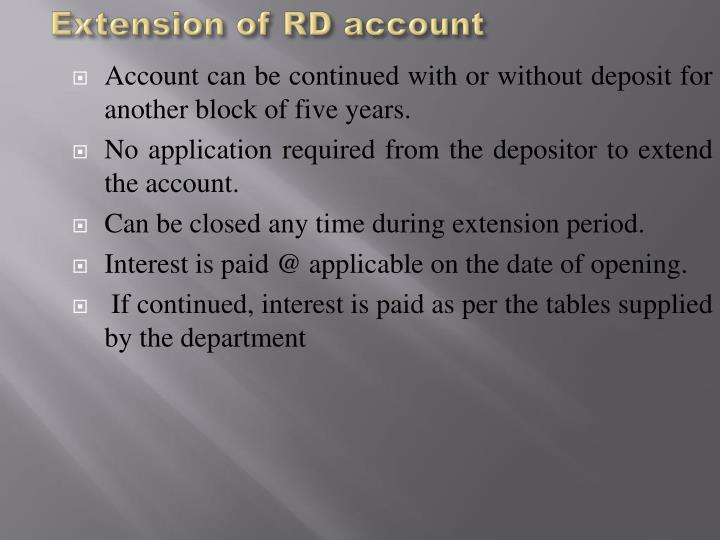 Extension of RD account
