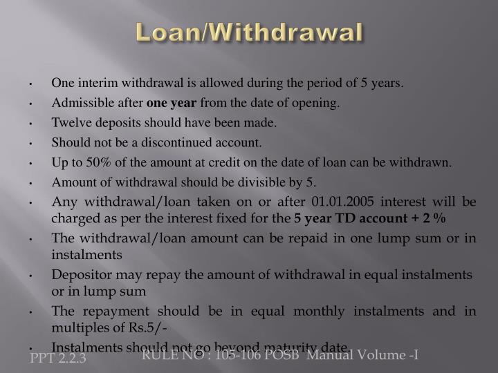Loan/Withdrawal