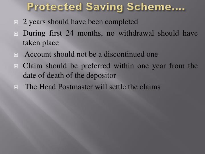 Protected Saving Scheme….