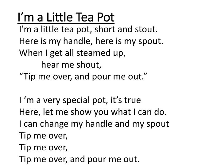 I'm a Little Tea Pot