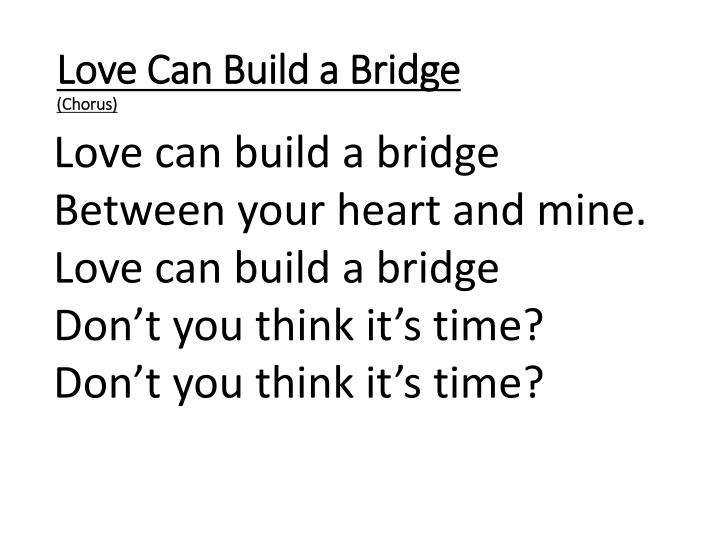 Love Can Build a Bridge