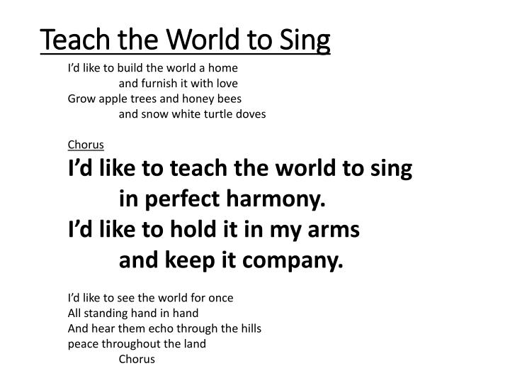 Teach the World to Sing