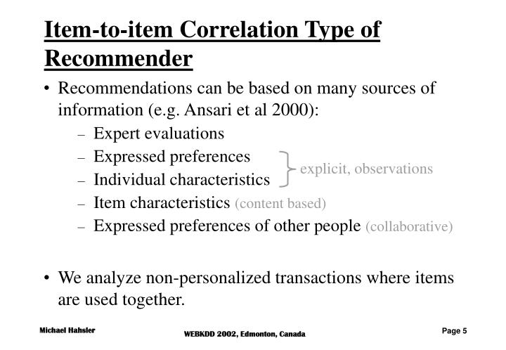 Item-to-item Correlation Type of Recommender