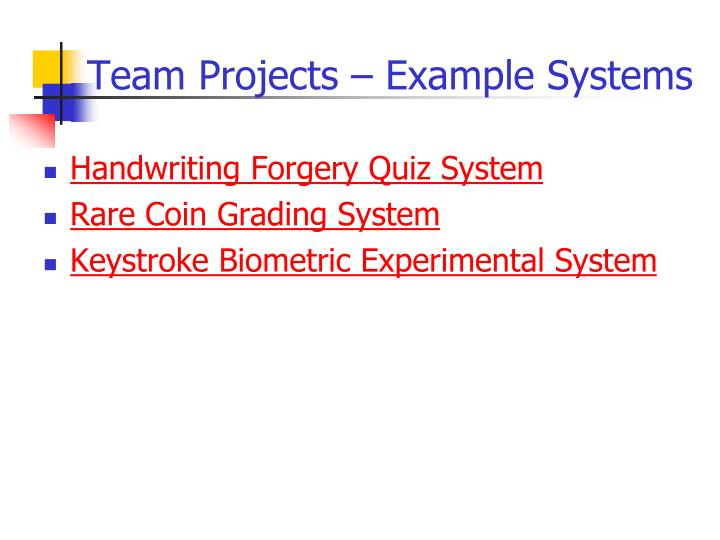 Team Projects – Example Systems