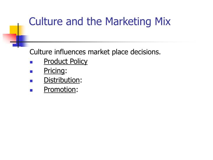 Culture and the Marketing Mix
