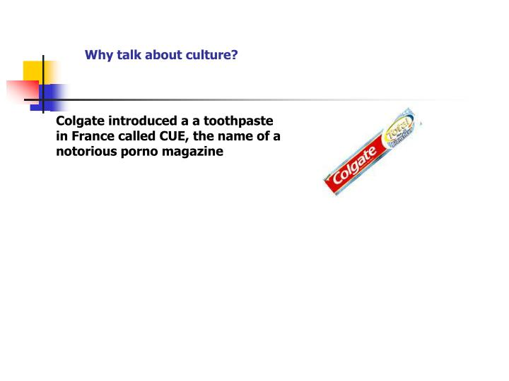 Why talk about culture?
