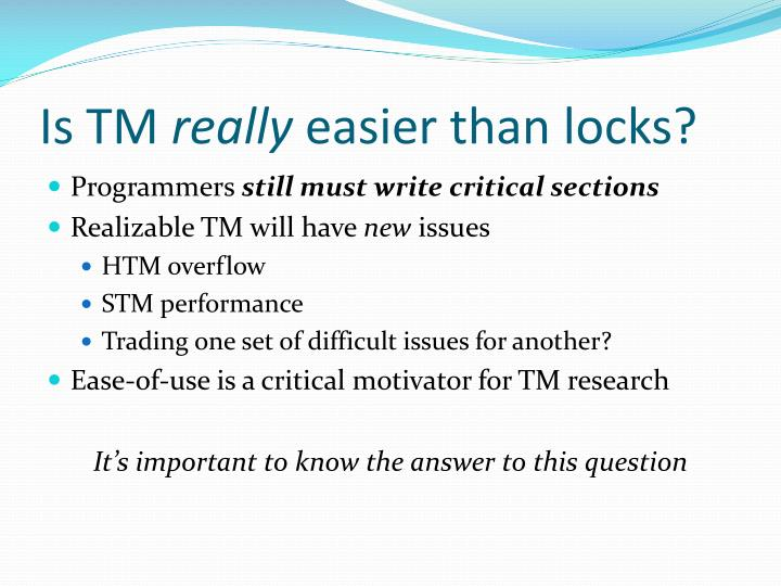 Is tm really easier than locks