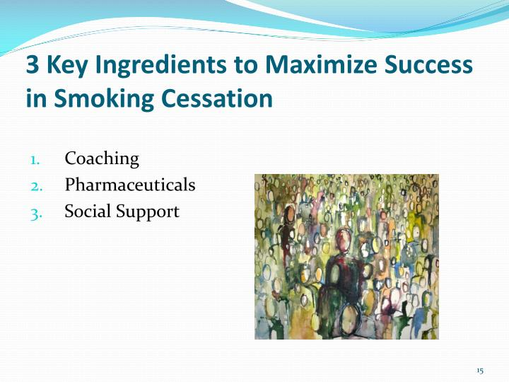 3 Key Ingredients to Maximize Success in Smoking Cessation