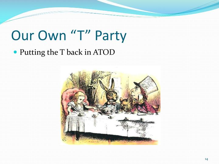 """Our Own """"T"""" Party"""