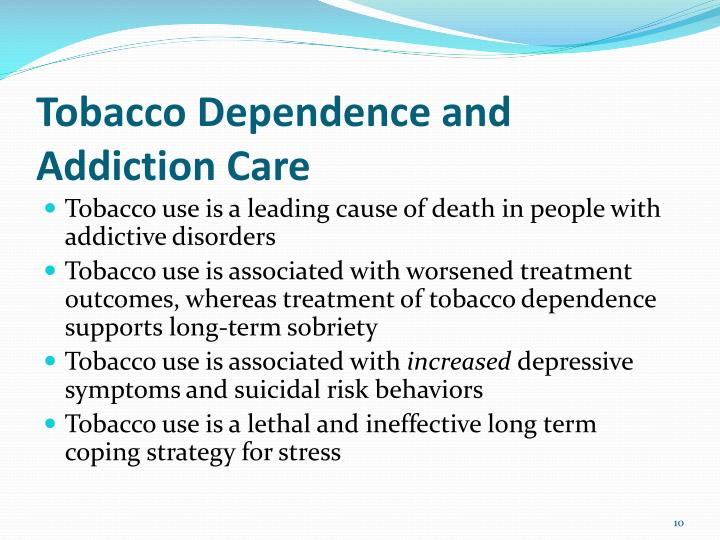 Tobacco Dependence and Addiction Care