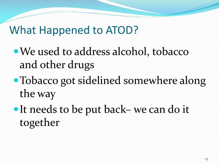 What Happened to ATOD?