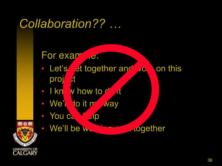 Collaboration?? …