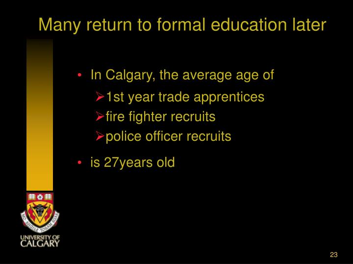 Many return to formal education later