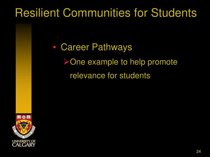 Resilient Communities for Students