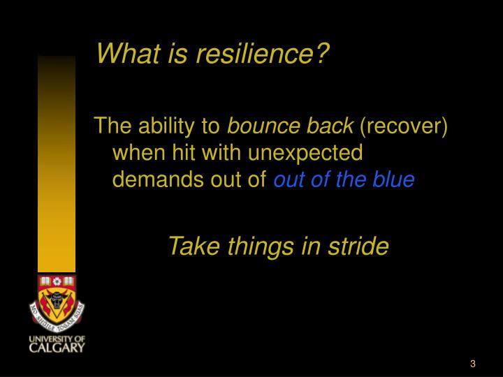 What is resilience