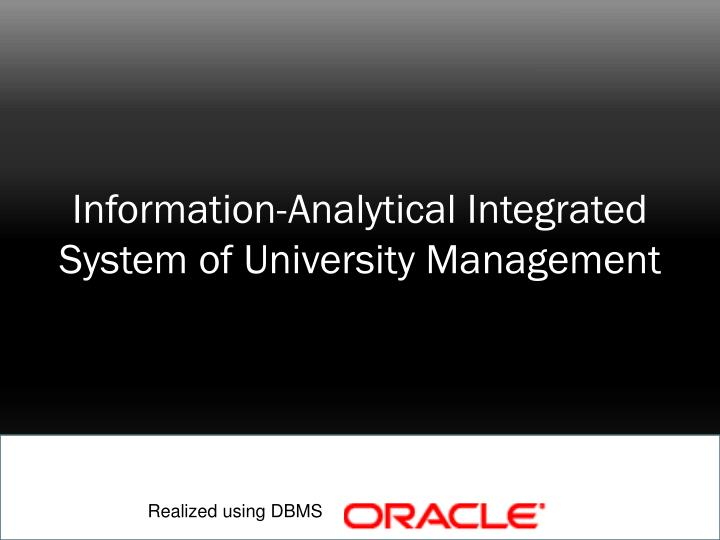 Information analytical integrated system of university management