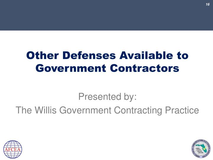 Other Defenses Available to Government Contractors