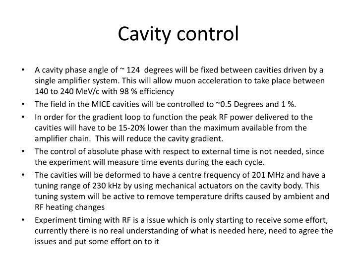Cavity control