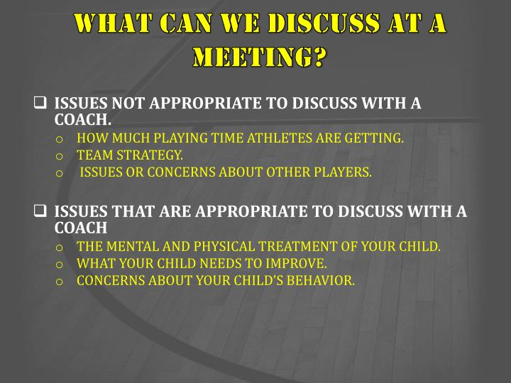 WHAT CAN WE DISCUSS AT A MEETING?