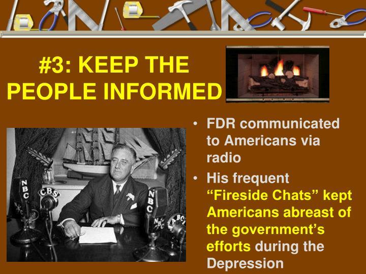 #3: KEEP THE PEOPLE INFORMED
