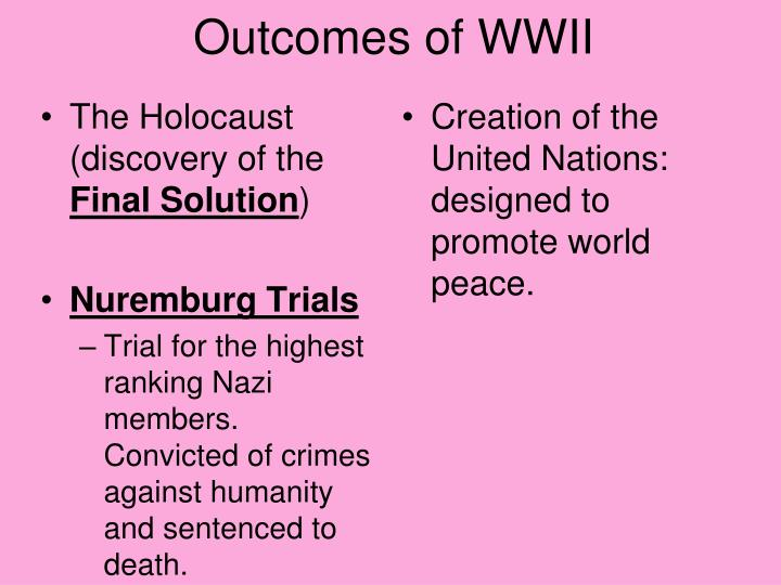 Outcomes of WWII