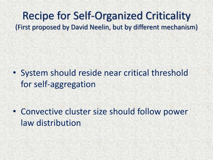 Recipe for Self-Organized Criticality