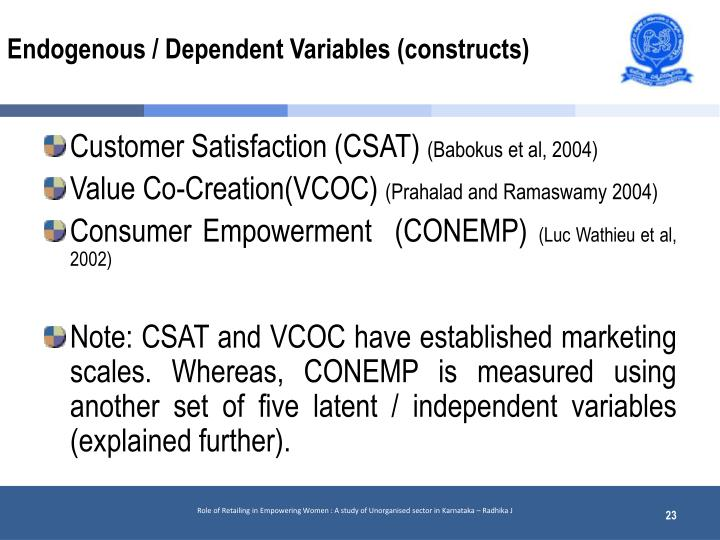 Endogenous / Dependent Variables (constructs)