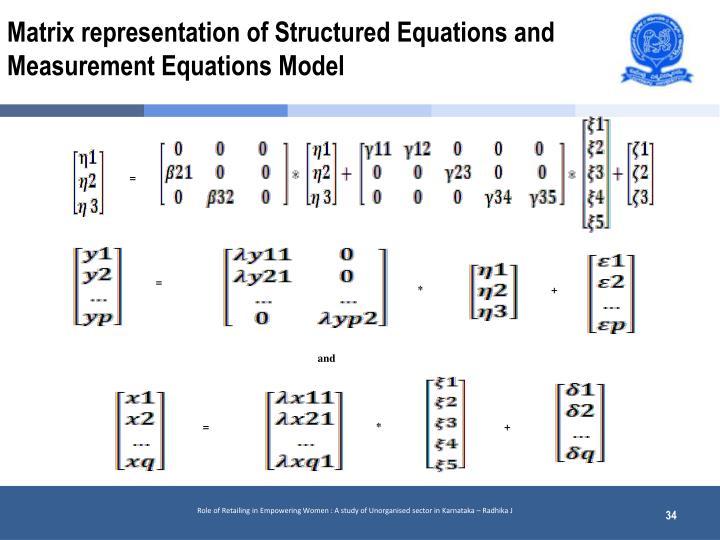 Matrix representation of Structured Equations and Measurement Equations Model