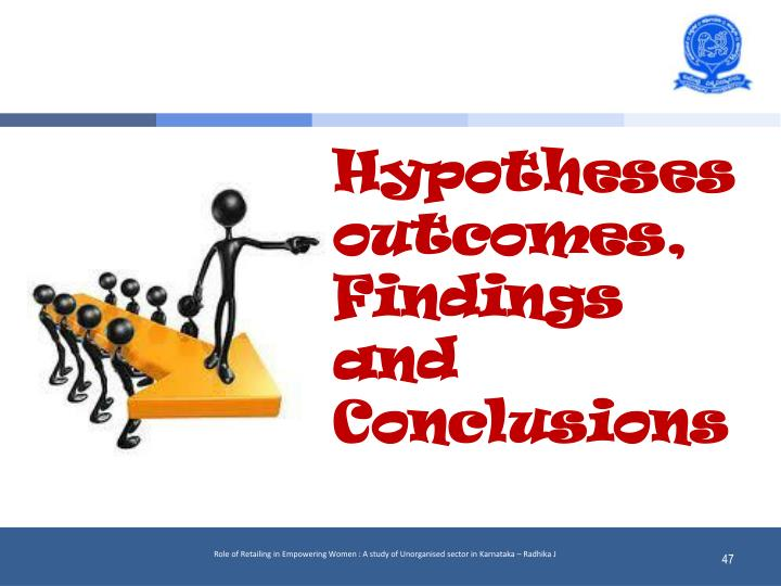 Hypotheses outcomes, Findings and Conclusions