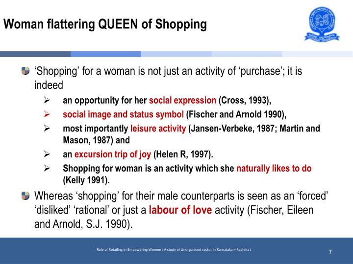 Woman flattering QUEEN of Shopping
