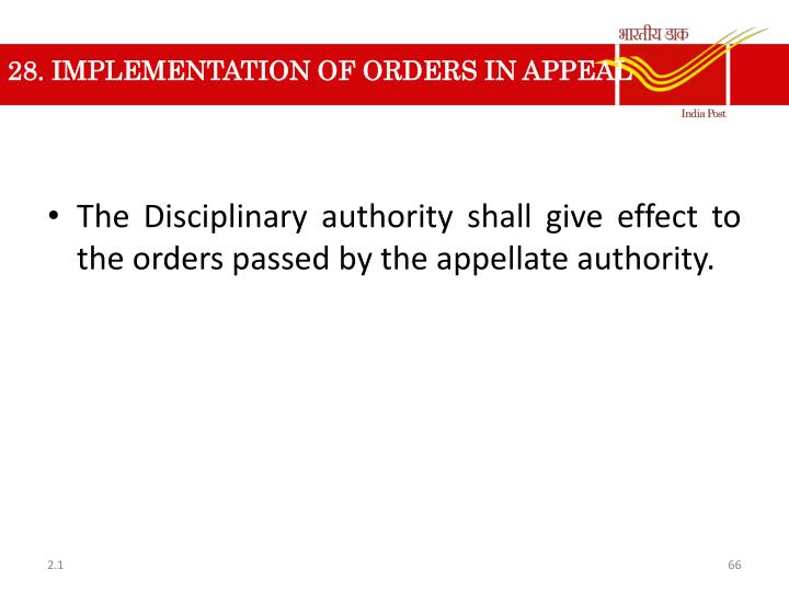 28. IMPLEMENTATION OF ORDERS IN APPEAL