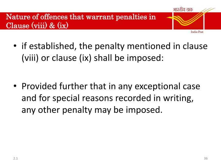 Nature of offences that warrant penalties in