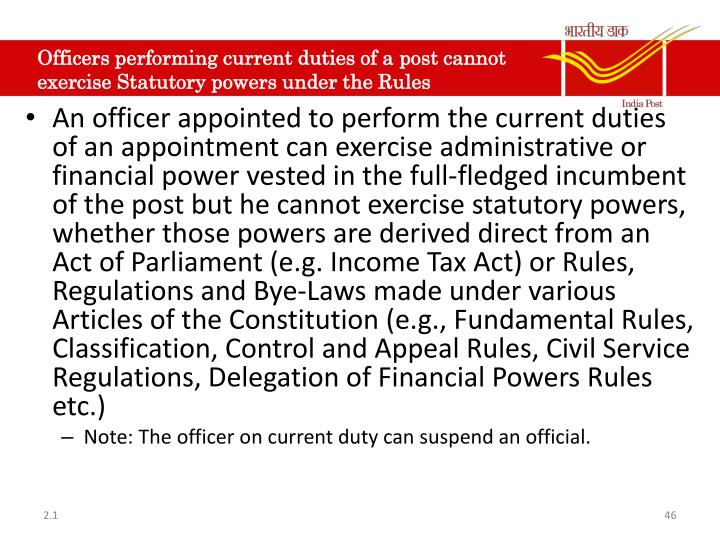 Officers performing current duties of a post cannot