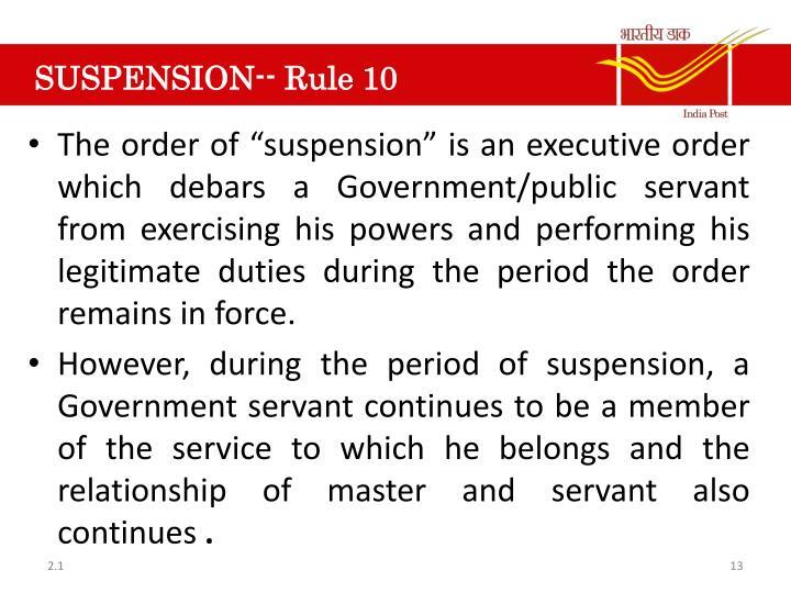 SUSPENSION--Rule 10