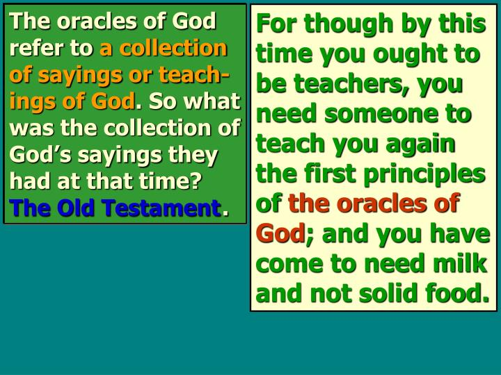The oracles of God refer to