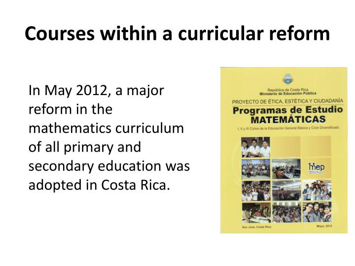 Courses within a curricular reform