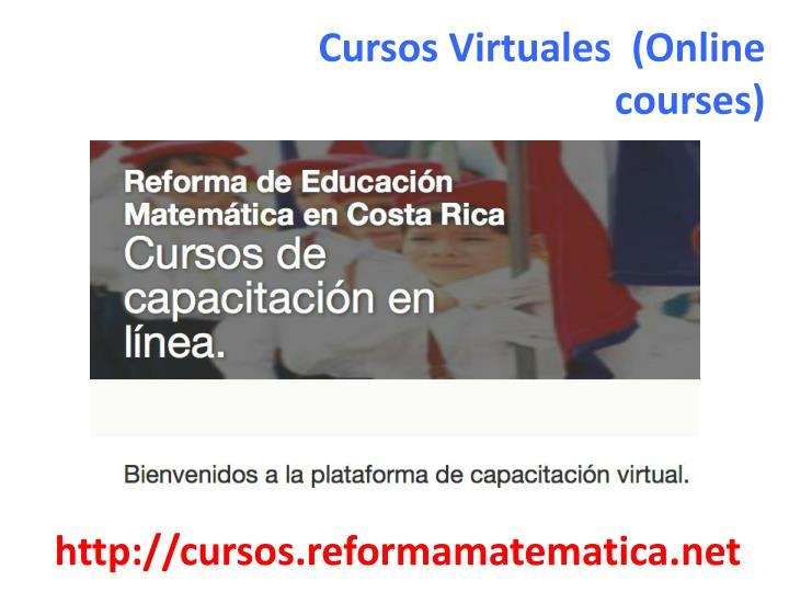 Cursos Virtuales  (Online