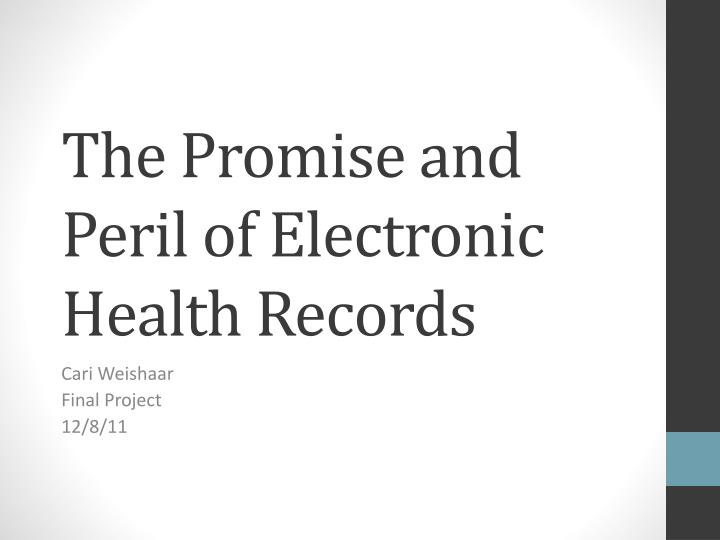 the implications of electronic health records