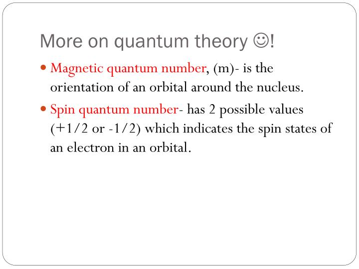 More on quantum theory